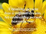A Healthy Person has million dream 01- Pic –Qoutes
