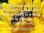 When Work is Plesure – Pic –Qoutes
