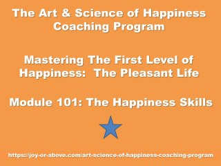 Happiness Coaching Program - Module 101 - Eng - 2019