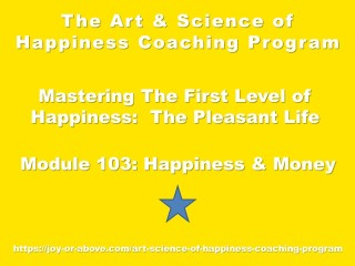 Happiness Coaching Program - Module 103 - Eng - 2019