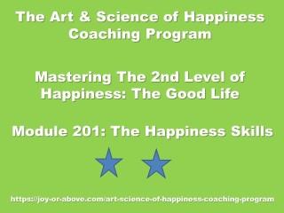 Happiness Coaching Program - Module 201 - Eng - 2019