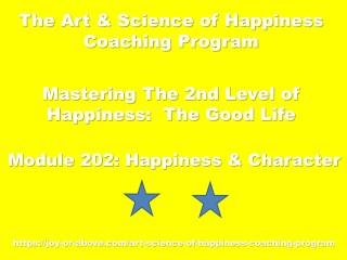 Happiness Coaching Program - Module 202 - Eng - 2019
