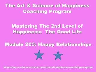 Happiness Coaching Program - Module 203 - Eng - 2019