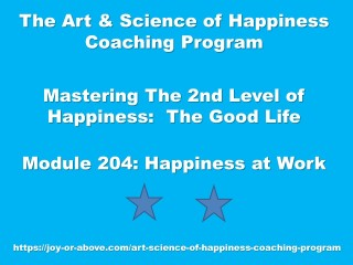 Happiness Coaching Program - Module 204 - Eng - 2019