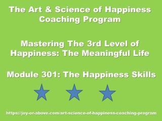 Happiness Coaching Program - Module 301 - Eng - 2019