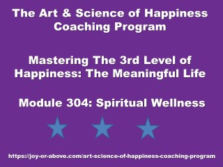 Happiness Coaching Program - Module 304 - Eng - 2019