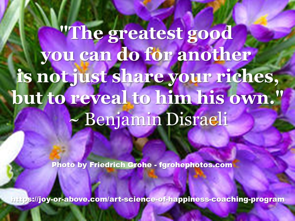 The greatest good - Disraeli
